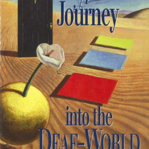 A Journey into the Deaf World Book Cover