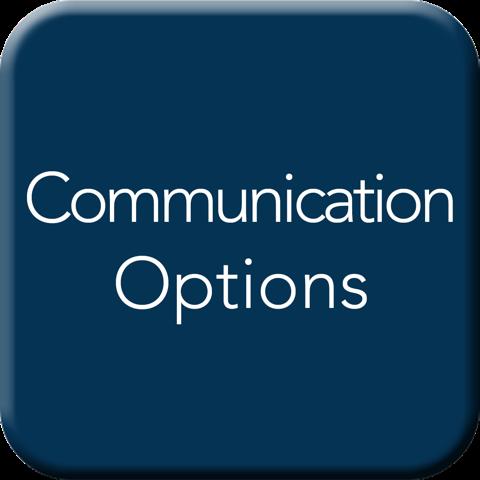 Communication Options Button