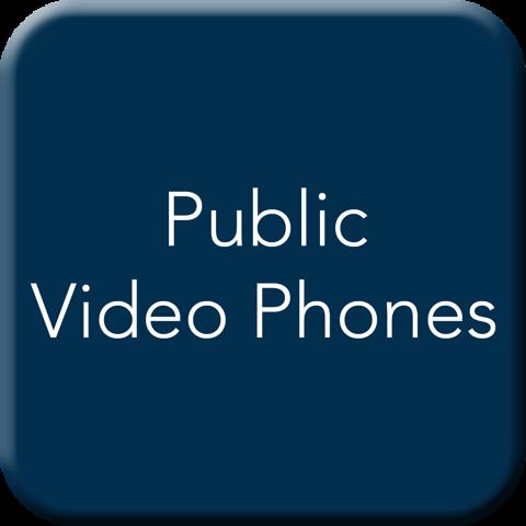 Public Video Phones Button